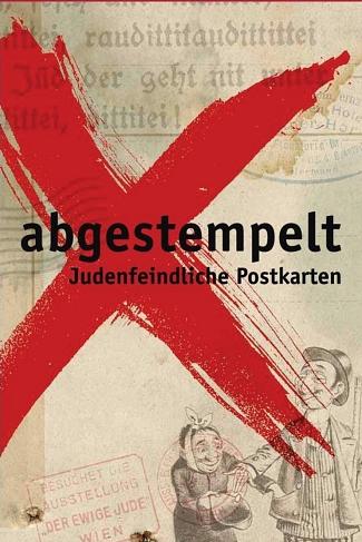 abgestempelt - Judenfeindliche Postkarten©Bundeszentrale für politische Bildung