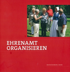 Ehrenamt organisieren©Museum Nienburg/Weser