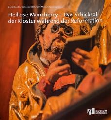 Heillose Möncherey©Museum Nienburg/Weser